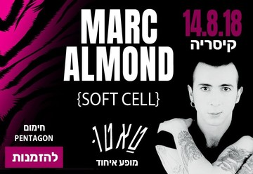 Марк Алмонд — Marc Almond в Израиле